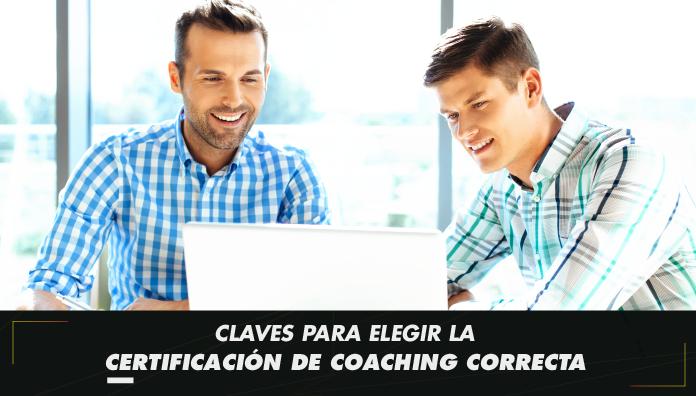 Los 5 factores críticos a considerar para certificarse como Coach.